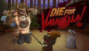 Die for Valhalla! Free Download