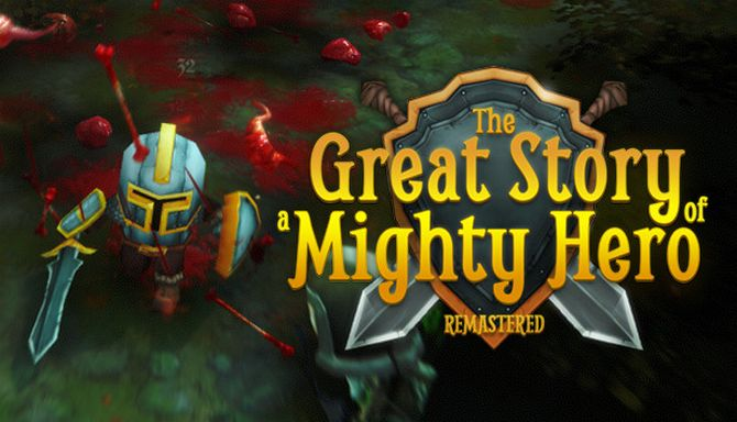 The Great Story of a Mighty Hero Remastered Cracked Torrent